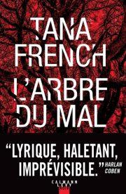 Couverture du livre l'Arbre du mal de Tania French