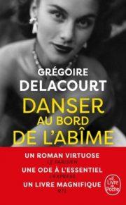 Critique De Danser Au Bord De L Abime Dernier Livre De