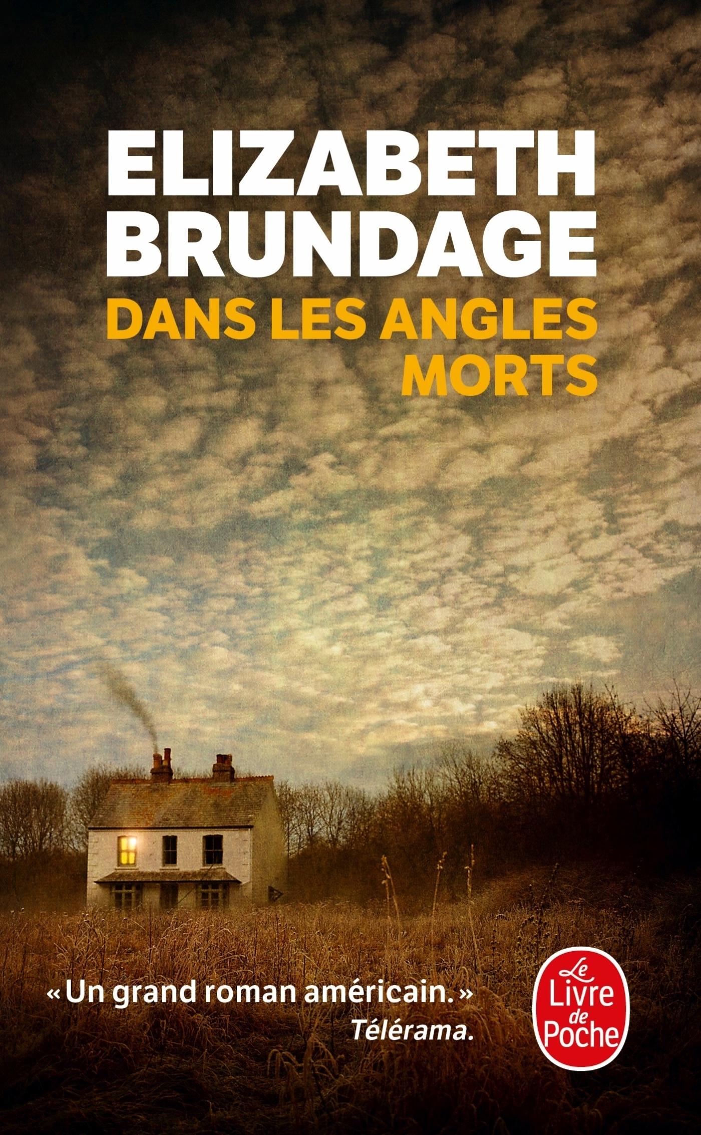 Critique De Dans Les Angles Morts Dernier Livre De Elizabeth Brundage Onlalu